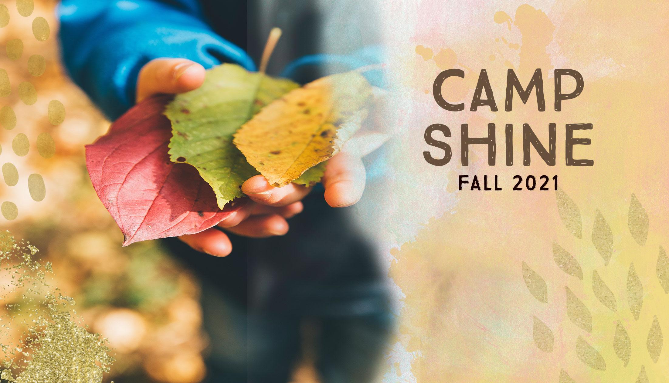 Camp SHINE Fall 2021